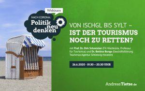 """Webinar """"Von Ischgl bis Sylt – Ist der Tourismus noch zu retten?"""""""